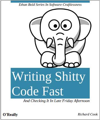 Writing Shitty Code Fast